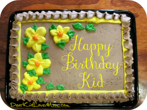Birthday Cake, Happy Birthday Kid DearKidLoveMom.com